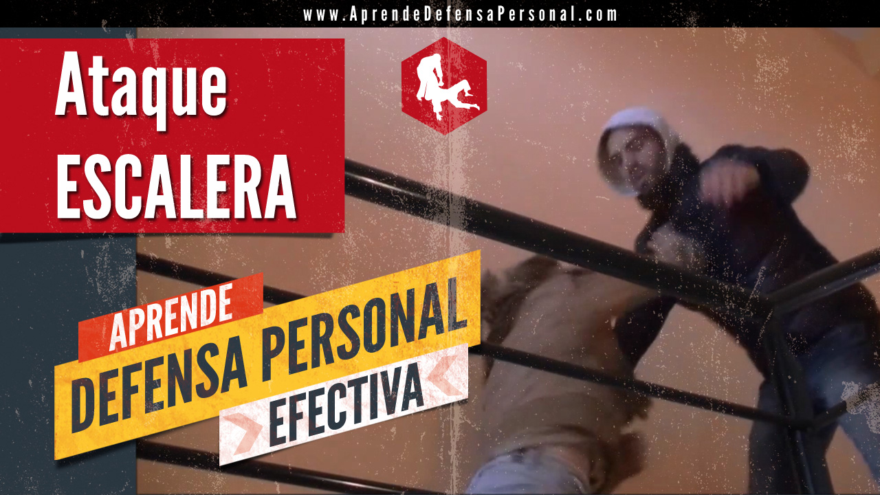 defensa personal ataque escalera